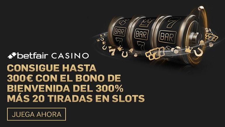 Betfair Casino: oferta de bienvenida de hasta 300 € y 20 tiradas gratis